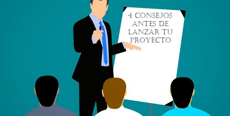 consejos antes de lanzar tu proyecto