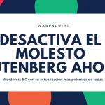 Como desactivar gutenberg sin plugins