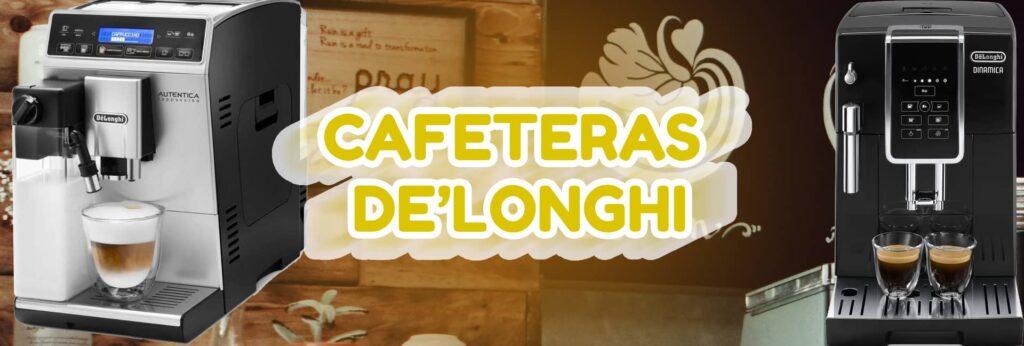 Mejores Cafeteras DeLonghi Automáticas