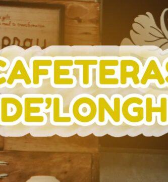 6 Mejores Cafeteras DeLonghi Automáticas